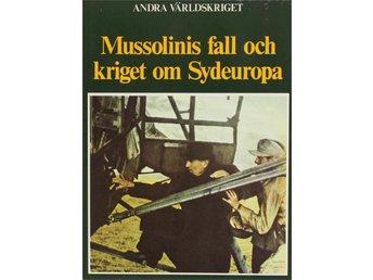 Andra världskriget, Mussolinis fall, Eddy Bauer - Knäred - Andra världskriget, Mussolinis fall, Eddy Bauer - Knäred