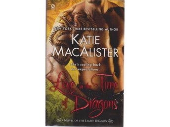 Katie MacAlister: Love in the Time of Dragons