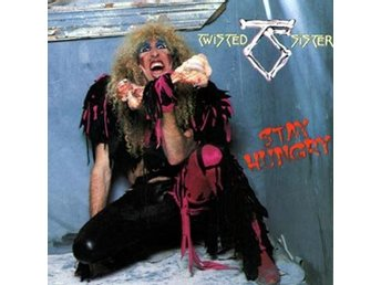 Twisted Sister: Stay hungry 1984 (Rem) (2 CD)