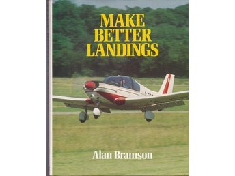 Make better landings - Alan Bramson (på engelska)