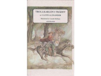 Lloyd Alexander: Trollkarlen i trädet - Gammelstad - Lloyd Alexander: Trollkarlen i trädet - Gammelstad