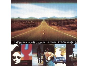 Jesus And Mary Chain: Stoned And Dethroned (Vinyl LP)