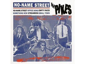 Pikes, The - No-Name Street - 12'' NY - FRI FRAKT