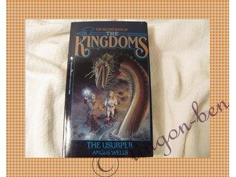The second book of The Kingdoms - The Usurper - Angus Wells
