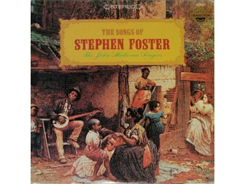 The John Halloran Singers ‎– The Songs Of Stephen Foster