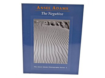 Ansell Adams The Negativ