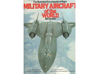 The Illustrated Encyclopedia of Major Military Aircraft of the World