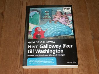 George Galloway: HERR GALLOWAY ÅKER TILL WASHINGTON