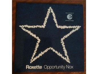 Roxette - Opportunity Nox - Växjö - Roxette - Opportunity Nox - Växjö