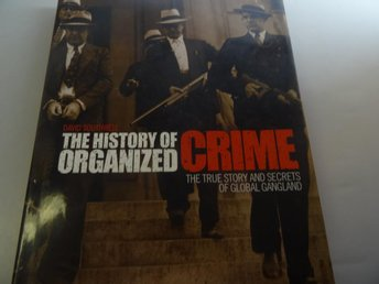 The History of Organized Crime