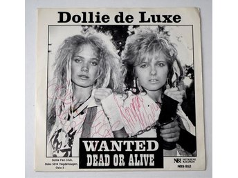 "Dollie de Luxe / Wanted Dead or Alive 7"" 1984 Nota Bene Signerad!"