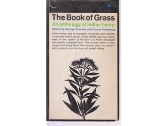 The Book of Grass. An Anthology of Indian Hemp