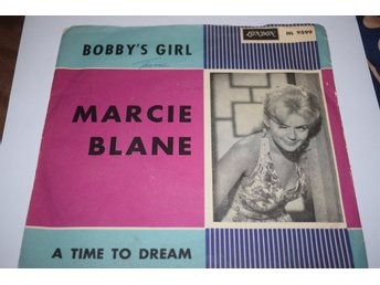 Marcie Blane    Bobby´s girl / A time to dream