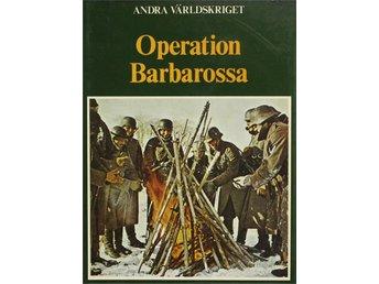 Andra världskriget, Operation Barbarossa, Eddy Bauer - Knäred - Andra världskriget, Operation Barbarossa, Eddy Bauer - Knäred