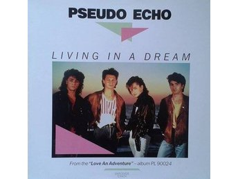 "Pseudo Echo titel* Living In A Dream* Synth-pop * 12""Maxi"