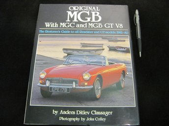 Original MGB The Restorers Guide av Anders Ditlev Clausager