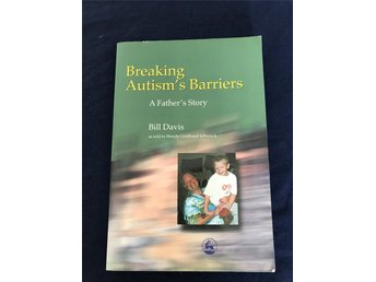Breaking Autism's Barriers - Bill Davis