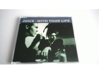 Juice - With Your Life, CD