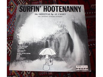 AL CASEY Surfin' Hootenanny Stacy Surf Rock  Lee Hazlewood