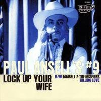 Vinyl Singel PAUL ANSELL'S #9 / MAIBELL AND THE MISFIRES
