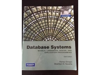Database Systems. 6:th Edition. Ramez Elmazri, Shamkant B. Navathe