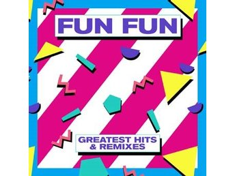 Fun Fun: Greatest Hits & Remixes (Vinyl LP)