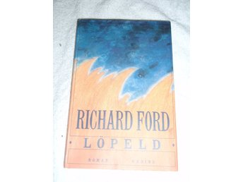 Richard Ford - Löpeld