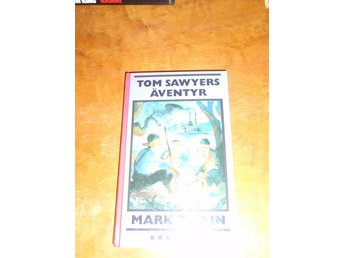 Mark Twain - Tom Sawyers äventyr