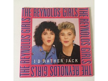 "THE REYNOLDS GIRLS - I´D RATHER JACK. (7"")"