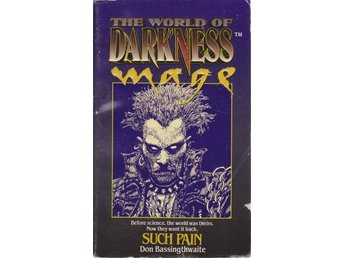 Don Bassingthwaite: The World of Darkness - Such Pain