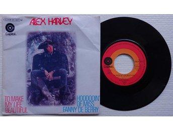 "ALEX HARVEY 'To Make My Life Beautiful' German 7"" - Bröndby - ALEX HARVEY 'To Make My Life Beautiful' German 7"" - Bröndby"