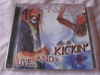 George Clinton & The P-Funk All Stars-Live... And Kickin' (1997) 2-CD, Prestige
