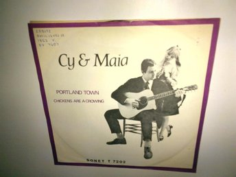 Cy & Maia - Portland Town / Chickens Are A Crowing