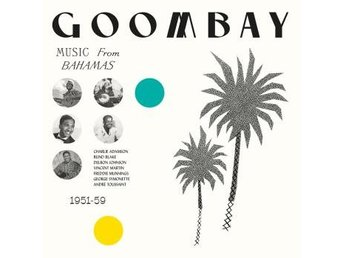 Goombay! Music From The Bahamas (Vinyl LP)