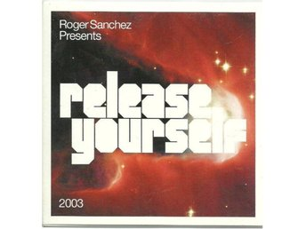 RELEASE YOURSELF - ROGER SANCHEZ PRESENTS - 2CD