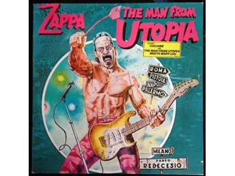 Frank Zappa – The Man From Utopia