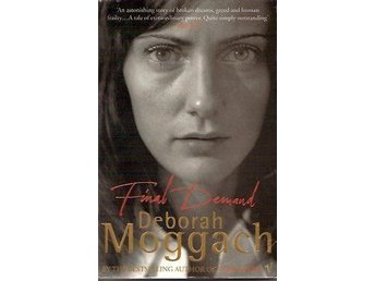 Deborah Moggach: Final demands.