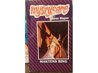Mysrysare nr 262 . Mary sharon wagner . Maktens ring.
