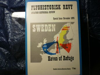 Sweden, Haven of Refuge, Flyghistorisk revy