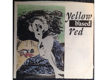 "Yellow Based Red 7"" EP Yellow Based Red"