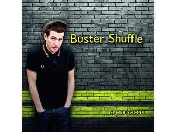 Buster Shuffle - Our Night Out - CD