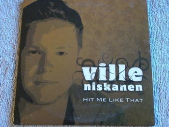 Ville Niskanen - Hit me like that, 2tr CDS - Ny! - Anderslöv - Ville Niskanen - Hit me like that, 2tr CDS - Ny! - Anderslöv