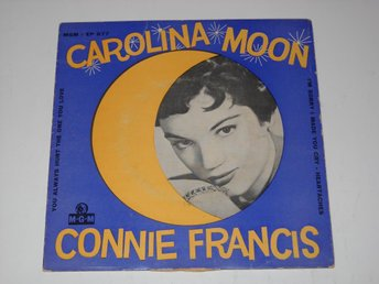 CONNIE FRANCIS - CAROLINA MOON  7""