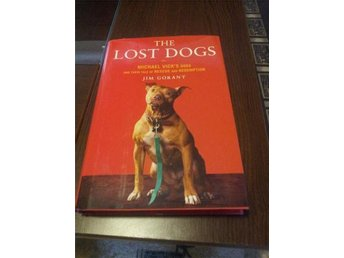 The Lost Dogs av Jim Gorant