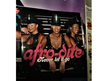 AFRO-DITE  **  NEVER LET IT GO  **  CDS * 2002