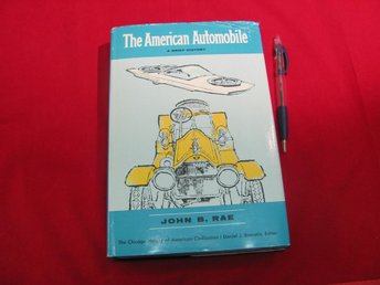 The American Automobile av john B. Rae