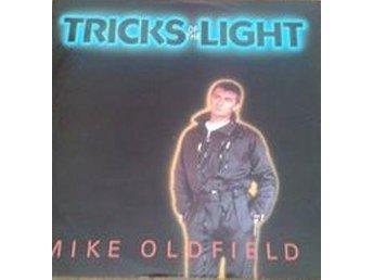 "Mike Oldfield titel* Tricks Of The Light* Pop Rock, Synth-pop 12"", Maxi - Hägersten - Mike Oldfield titel* Tricks Of The Light* Pop Rock, Synth-pop 12"", Maxi - Hägersten"