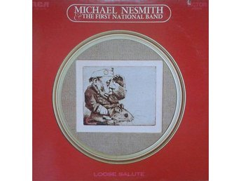Michael Nesmith & The First National Band*  Loose Salute* Folk Rock, CountryRock