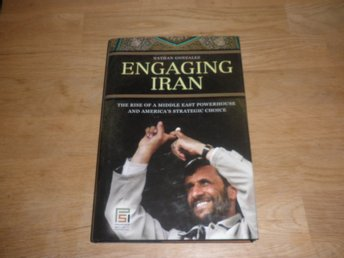 Nathan Gonzalez - Engaging Iran The rise of a ...