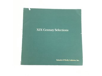 XIX Century Selections Salander-O'Reilly Galleries, Inc.